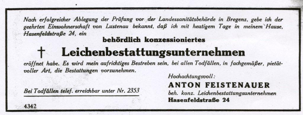 Zeitungsanzeige gibt die Eröffnung des behördlich konzessionierten Leichenbestattungsunternehmens Anton Feistenauer in Lustenau bekannt.